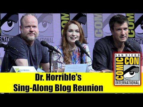 DR HORRIBLE'S SINGALONG BLOG  Comic Con 2018 Full Panel Joss Whedon, Nathan Fillion, Felicia Day