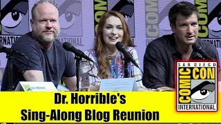 DR HORRIBLE'S SING-ALONG BLOG | Comic Con 2018 Full Panel (Joss Whedon, Nathan Fillion, Felicia Day)