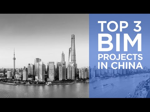 Top 3 BIM Projects in China | The B1M