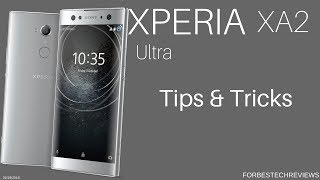 Sony Xperia XA2 Ultra Tip & Tricks: Things To Do