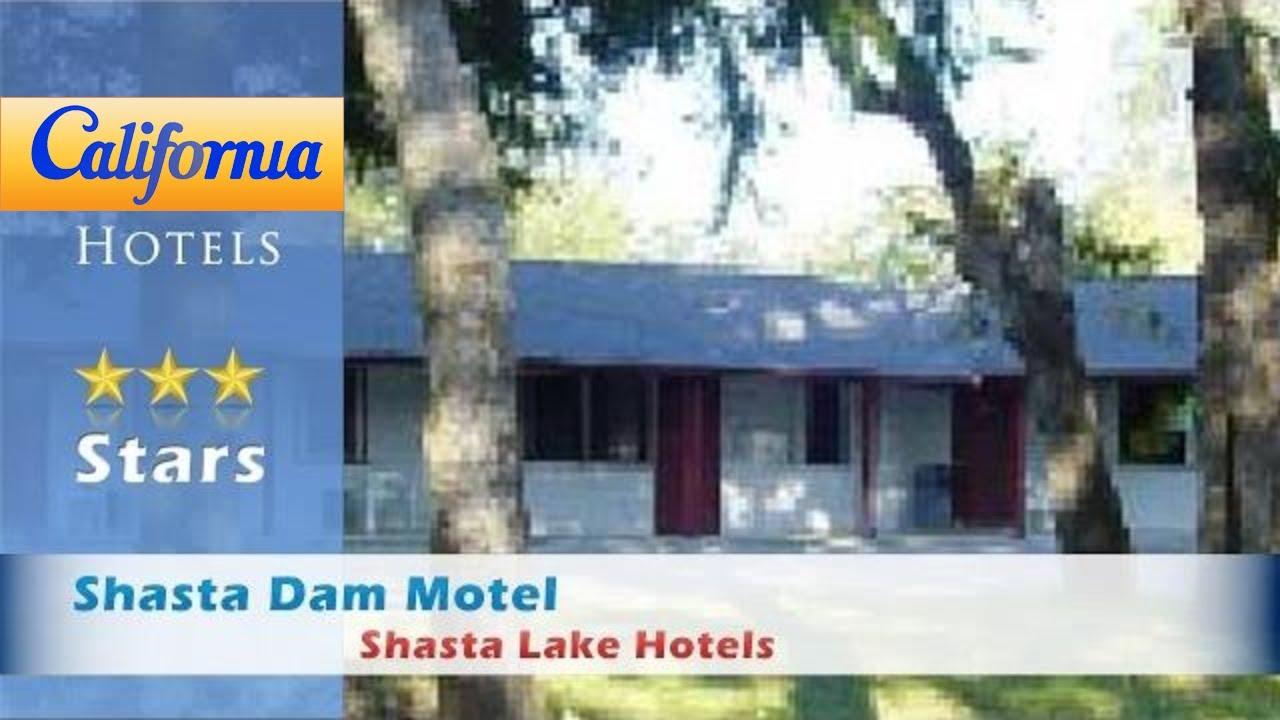 Shasta Dam Motel Lake Hotels California