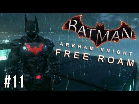 Batman Arkham Knight Free Roam Gameplay #12 - Batman Beyond Skin (Batman Arkham Knight)
