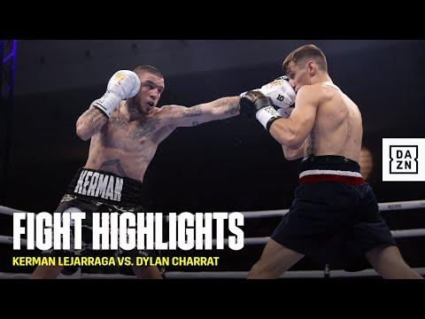 FIGHT HIGHLIGHTS | Kerman Lejarraga vs  Dylan Charrat