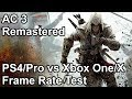 Assassin s creed 3 remastered frame rate comparison ps4 pro vs xbox one x vs ps4 vs xbox one mp3