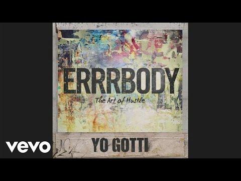 Yo Gotti - Errrbody (audio)