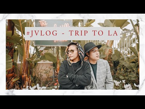 #JVLOG #9 - Los Angeles for the weekend