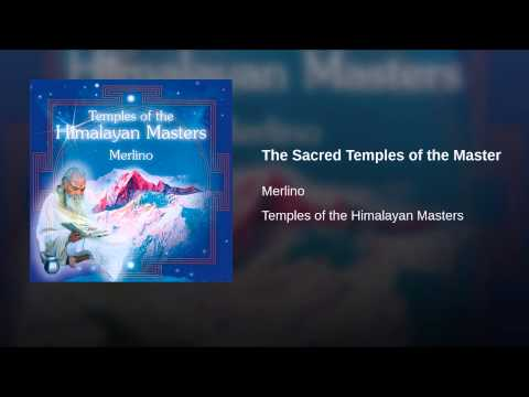 The Sacred Temples of the Master