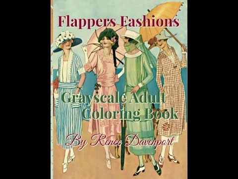 Flappers Fashions Grayscale Adult Coloring Book by Renee Davenport