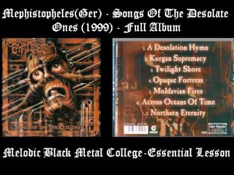 Mephistopheles (Ger) - Songs Of The Desolate Ones (1999) Full Album