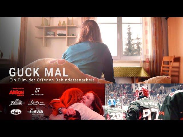 Guck Mal - Ein Film der Offenen Behindertenarbeit (OBA-Netzwerk)