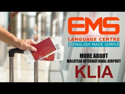 EMS LANGUAGE CENTRE - Student Guideline about Kuala Lumpur International Airport ( KLIA )