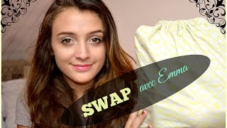 SWAP avec Emma (C'Emma chaine) :) Thumbnail