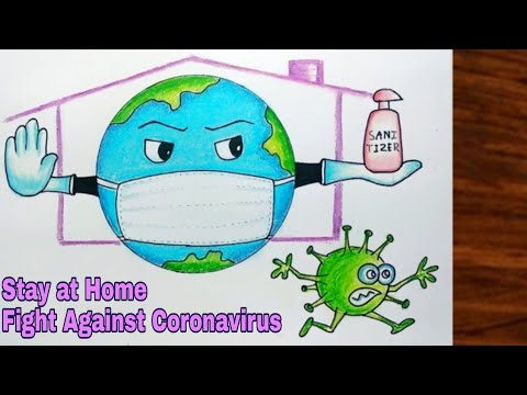 Coronavirus Awareness Poster Drawing Stay At Home Fight Against Novel Coronavirus Covid 19 Youtube