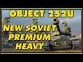 World of Tanks | Object 252U - New Soviet Premium Heavy - 5 Kills - 4.3K Damage