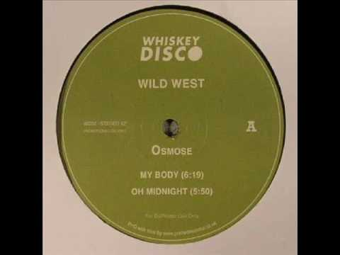 Osmose - Oh Midnight (Wild West EP)