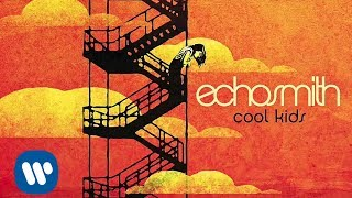 echosmith cool kids radio edit official audio video