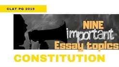 9 IMPORTANT ESSAY TOPICS IN CONSTITUTIONAL LAW | CLAT PG 2019| Sudipta Bhowmick