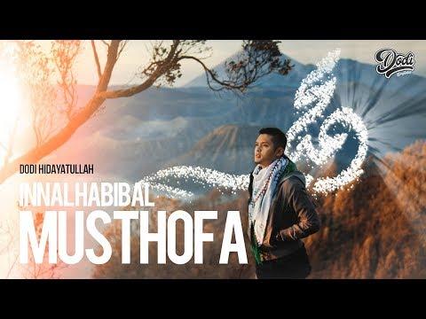 INNAL HABIBAL MUSTHOFA (LIRIK & TERJEMAH)  by Dodi Hidayatullah