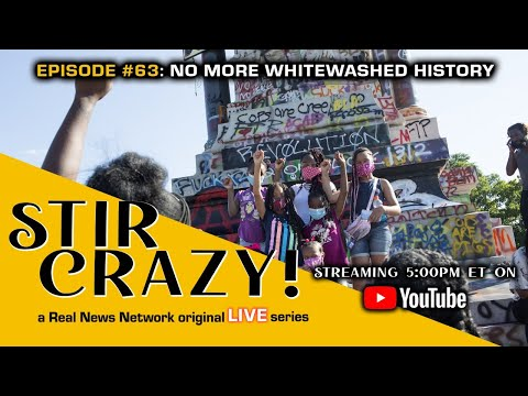 Stir Crazy! Episode #63: No More Whitewashed History