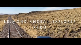 BELMOND ANDEAN EXPLORER, PERÚ