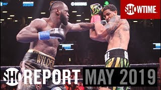 SHO REPORT: May 2019 | SHOWTIME Boxing