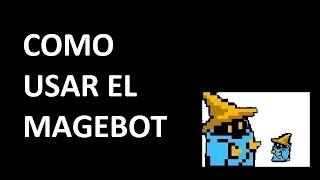 COMO USAR EL MAGEBOT   TIBIA