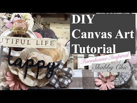 DIY Farmhouse Inspired Canvas Art Tutorial (DT Project for Reneabouquets) thumbnail