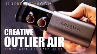 creative Outlier Air Truly Wireless Earphones - REVIEW