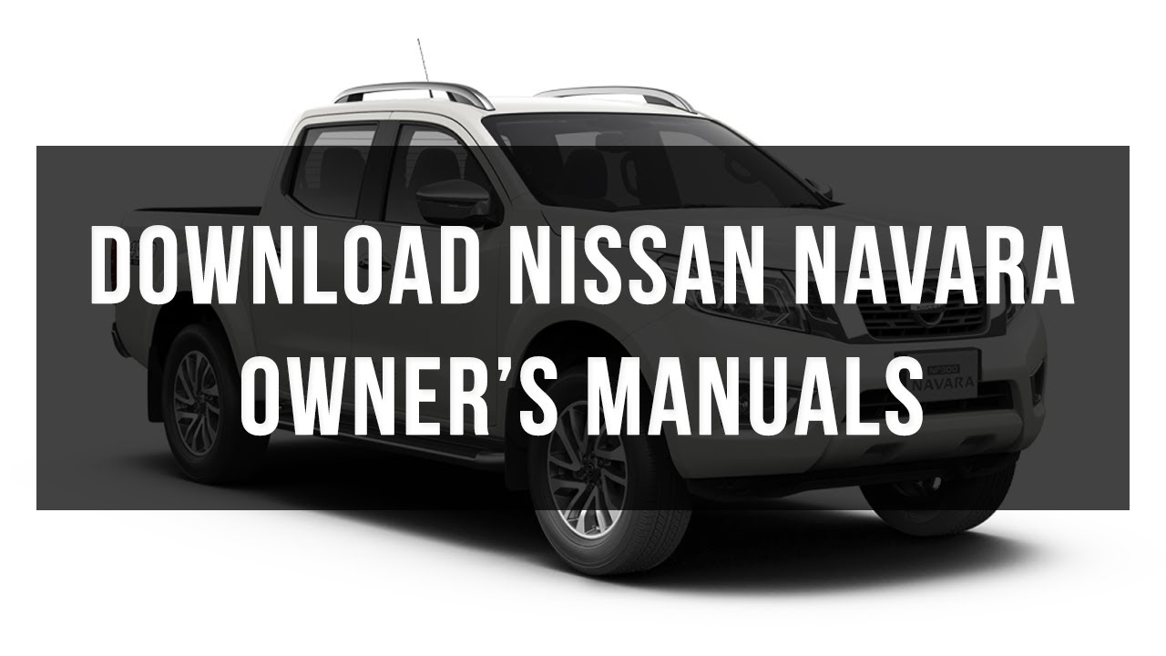 hight resolution of download nissan navara owner s manuals