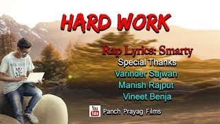 HARDWORK RAP SONG BY SMARTY 2018 NEW HINDI RAP VIDEO SONG || DEHRADUN