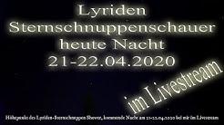 Lyriden Sternschnuppenschauer 2020 am 21-22.04.2020 im LIVESTREAM