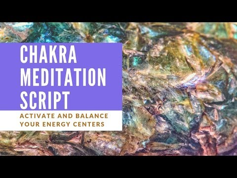 Free Guided Chakra Meditation Script [PDF File Included]