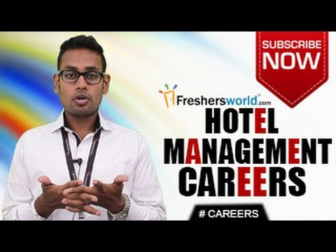 CAREERS IN HOTEL MANAGEMENT – BHM,BBA,MBA,Diploma,Job Openin