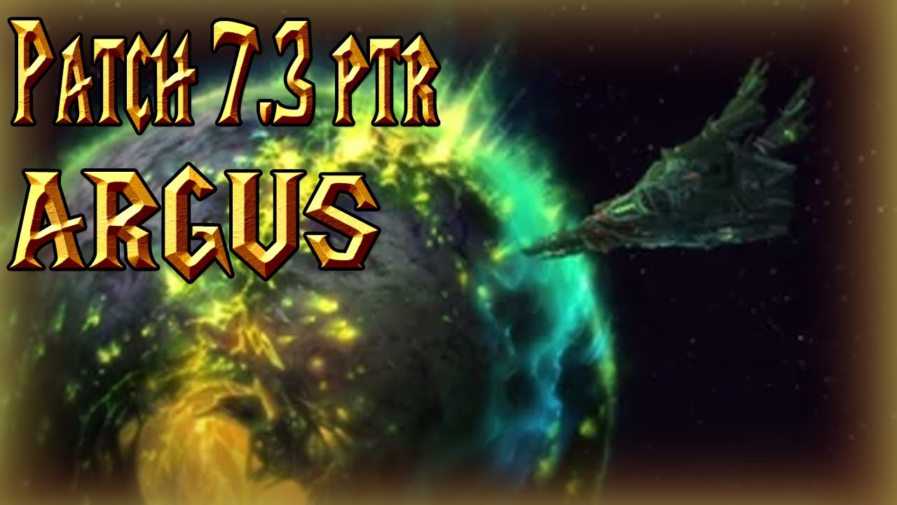 Download FIRST LOOK AT ARGUS│Patch 7.3 PTR│World of Warcraft Legion