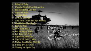 Nhạc Lính Trường Vũ Chọn Lọc - Nhạc Xưa VNCH