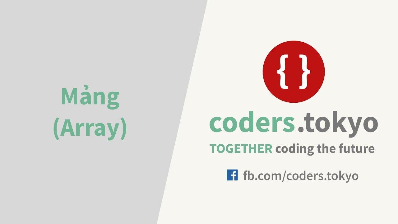 Bài 6 – Mảng trong JavaScript (Array)