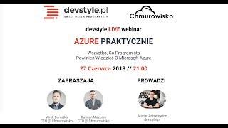 ⚡️devstyle LIVE: Azure Praktycznie z Mirkiem Burnejko i Damianem Mazurkiem (Chmurowisko)