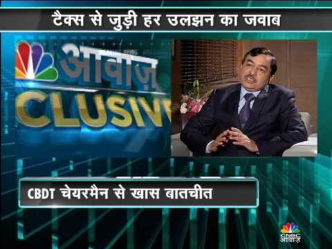 CBDT Chairman Exclusive Interview