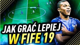Jak grać LEPIEJ w FIFE? | FIFA 19 Poradnik
