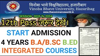 Vbu Admission 4 Years B.sc/B.a B.Ed Integrated Course Session- 2020 to 2024 - Vbu Admission
