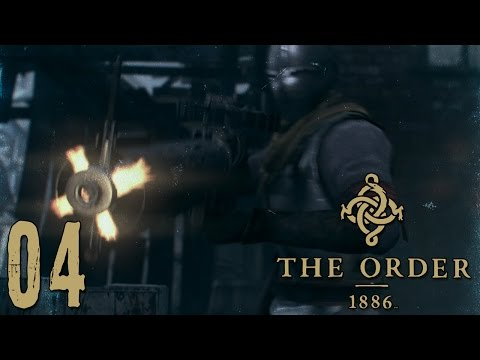 The Order 1886 Walkthrough Gameplay Ep04 -