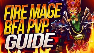 Fire Mage BFA PVP Guide & Overview | Venruki