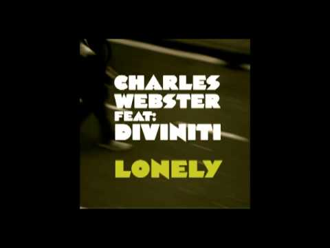 Lonely - Charles Webster feat Diviniti