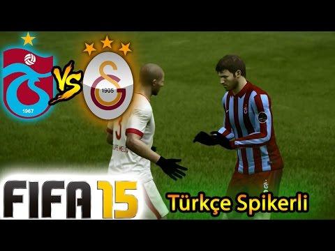 FIFA 15 ile TRABZONSPOR-GALATASARAY Maçı (Türkçe Spikerli)
