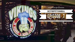 Best Buffets Manila Episode 7: Vikings SM North EDSA Quezon City by HourPhilippines.com