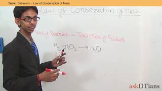 Law of Conservation of Mass | Chemistry | Class 11 | IIT JEE Main + Advanced | NEET | askIITians