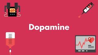 Dopamine - Vasopressors & Inotropes - MEDZCOOL