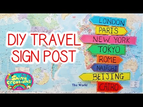 DIY TRAVEL SIGN POST