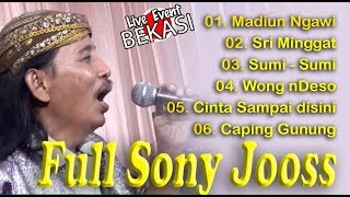 FULL SONY JOSS Live BEKASI Terminal Madiun Ngawi