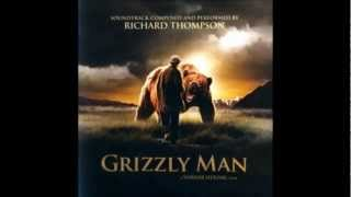 Richard Thompson - Main title (Grizzly Man Soundtrack)
